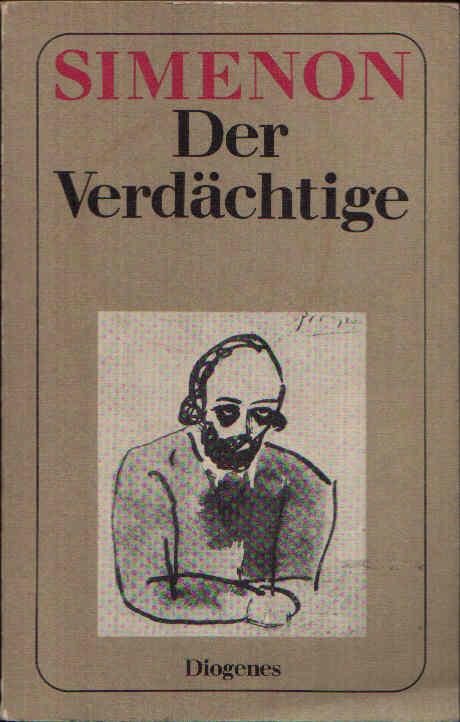 Der Verdächtige Roman aus dem Französischen von Eugen Helmlé