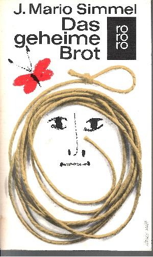 Das geheime Brot rororo ; 852