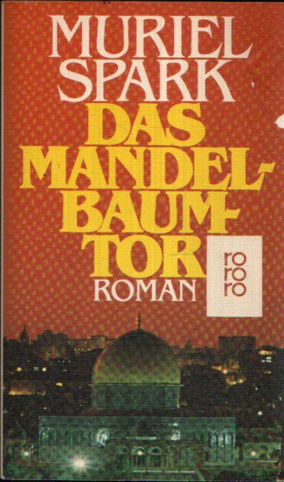 Das Mandelbaumtor Roman