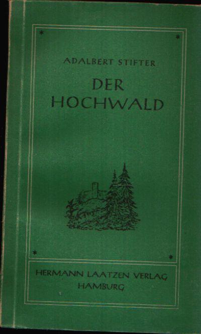 Der Hochwald Eine Erzählung