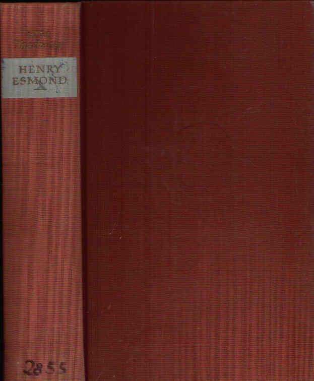 Die Geschichte des Henry Esmond, von ihm selbst erzählt