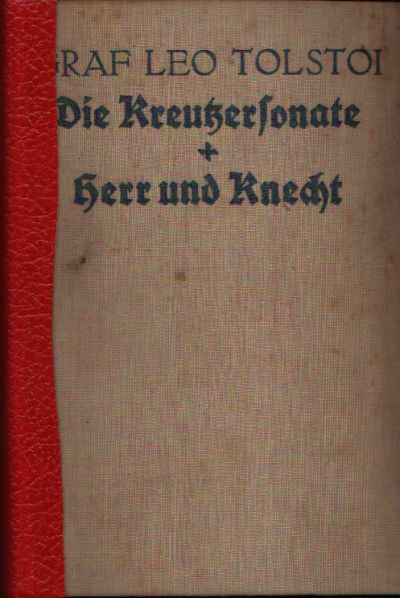 Die Kreutzersonate - Herr und Knecht Mit einem Vorwort von Gerhart Hauptmann