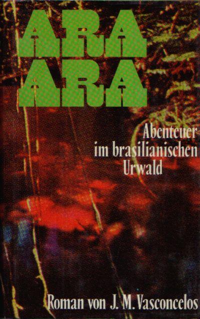 Ara Ara Abenteuer im brasilianischen Urwald