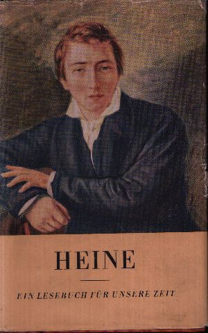 Heine - Ein Lesebuch für unsere Zeit