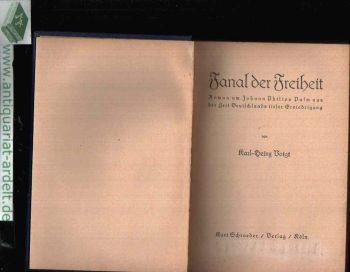 Fanal der Freiheit Roman um Johann Philipp Palm aus der Zeit Deutschlands tiefer Erniedrigung