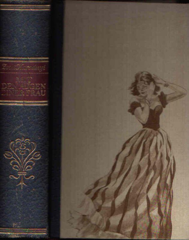 Mit den Augen einer Frau erstes und drittes Buch in einem Band