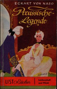 Preussische Legende Geschichte einer Liebe