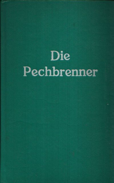 Die Pechbrenner Dorf- Geschichten von Hebel bis Musil