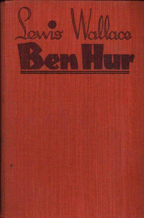 Ben Hur Eine Erzählung aus der Zeit Christi