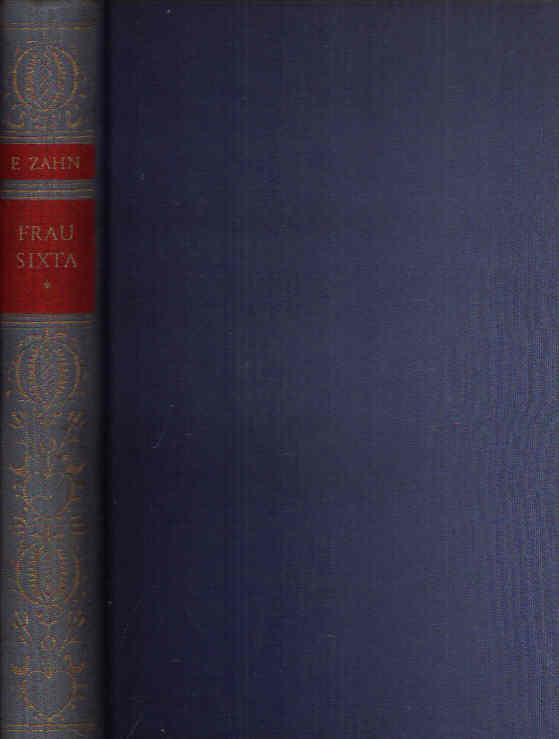 Frau Sixta Ein Roman aus den Bergen