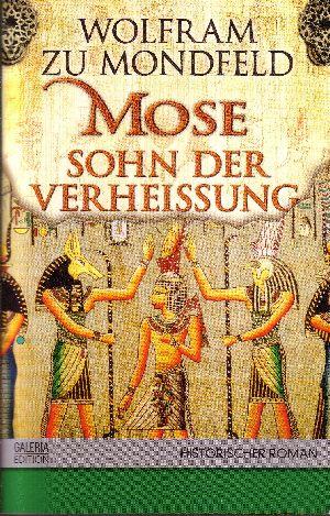 Mose - Sohn der Verheissung