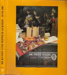 319. Kunst- und Teppich-Auktion vom 2. bis 4. Juni 1987 - Stuttgarter Kunstauktionshaus Dr. Fritz Nagel -