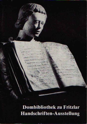 Handschriften-Ausstellung in der Dombibliothek zu Fritzlar Katalog