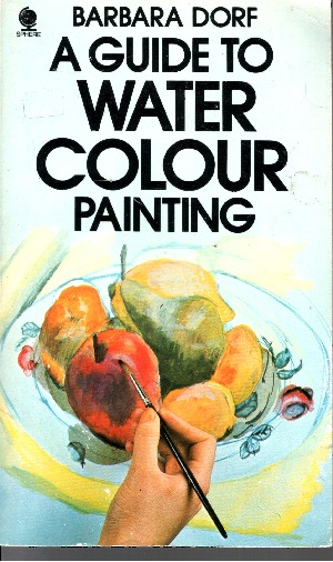 A Guide To Water Colour Painting