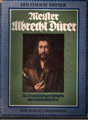 Meister Albrecht Dürer Gemälde und Handzeichnungen - Mit 30, meist farbigen Bildseiten -