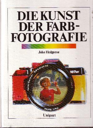 Die Kunst der Farbfotografie