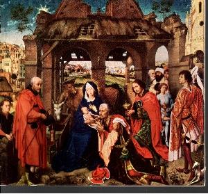 Drei Könige unter dem Kreuz Betrachtungen über das Weihnachtsbild von Rogier van der Weyden