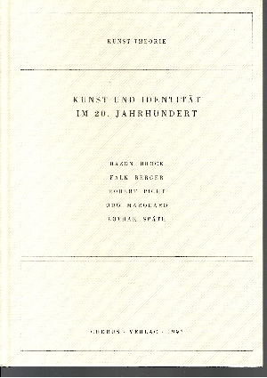 Kunst und Identität im 20. Jahrhundert Dokumentation des Symposions `Kunst und Identität im 20. Jahrhundert`, das am 18. November 1995 als Veranstaltung des Kunstvereins Ludwigsburg in der Filmakademie Baden-Württemberg stattgefunden hat