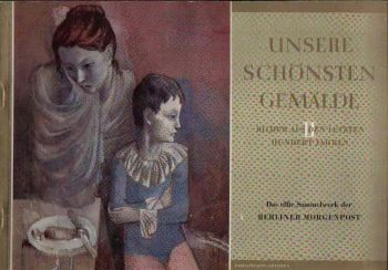 Unsere schönsten Gemälde Bilde aus den letzten hundert Jahren - Das elfte Sammelwerk der Berliner Morgenpost.