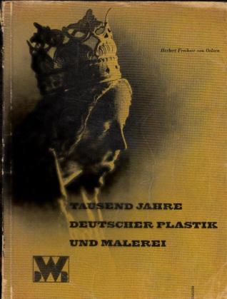 Tausend Jahre deutscher Plastik und Malerei