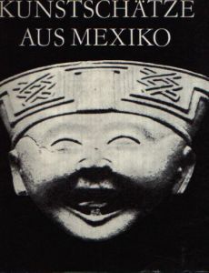 Kunstschätze aus Mexiko Ausstellung der Neuen Berliner Galerie Bode-Museum 15. September is 7. Dezember 1975