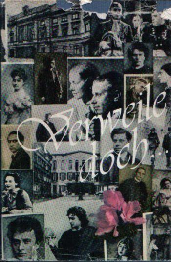 Verweil doch.. Erinnerungen von Schauspielern des Deutschen Theaters Berlin