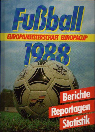 Fußball 1988 Europameisterschaft - Europacup - Berichte, Reportagen, Statistik