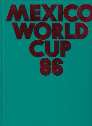 Mexiko World Cup 86 - Fußball-Weltmeisterschaft - Worldcup `86