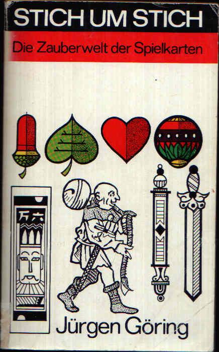 Stich um Stich Die Zauberwelt der Spielkarten