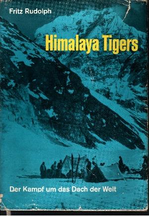 Himalaya Tigers Der Kampf um das Dach der Welt