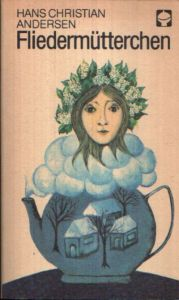 Fliedermütterchen und andere Märchen