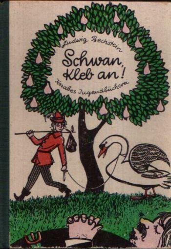 Schwan, kleb an! Eine Märchen-Auswahl