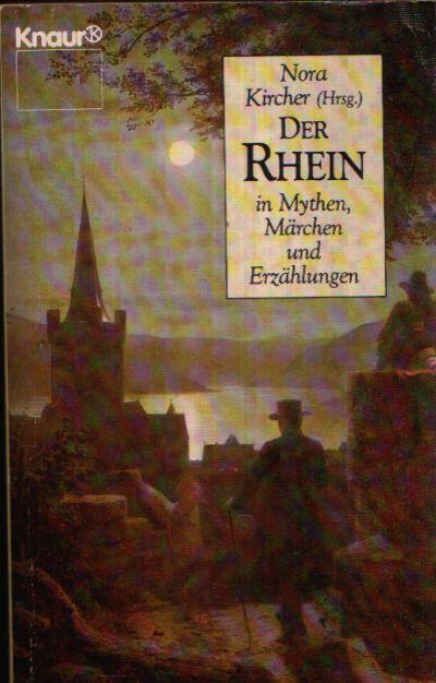 Der Rhein in Mythen, Märchen und Erzählungen Knaur 1581