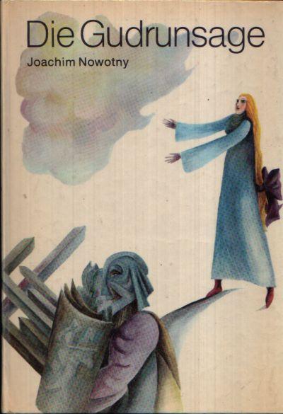 Die Gudrunsage Illustrationen von Heidrun Hegewald