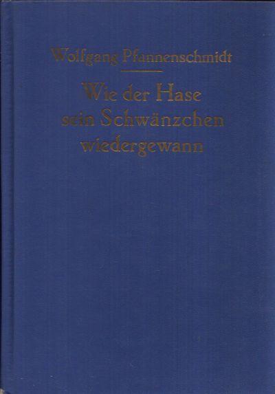 Wie der Hase sein Schwänzchen wiedergewann Märchen aus Waldguines Illustriert von Heinz Rodewald