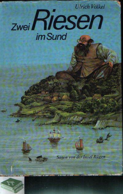 Zwei Riesen im Sund Sagen von der Insel Rügen
