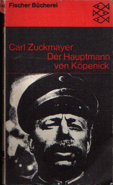 Der Hauptmann von Köpenick Ein deutsches Märchen in drei Akten.