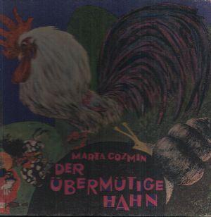 Der übermütige Hahn und andere Märchen Ins Deutsche übertragen von Lotte Berg