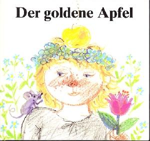 Der goldene Apfel - Ein sorbisches Märchen
