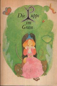 Die Puppe im Grase- und andere Märchen aus Norwegen Illustrationen von Marianne Schäfer