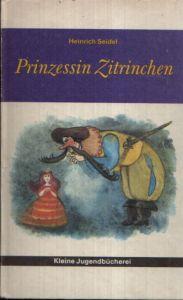 Prinzessin Zitrinchen und andere Märchen