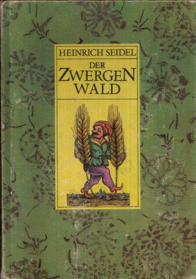 Der Zwergenwald und andere Märchen Illustrationen von Schulz & Labowski