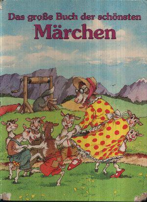 Das grosse Buch der schönsten Märchen