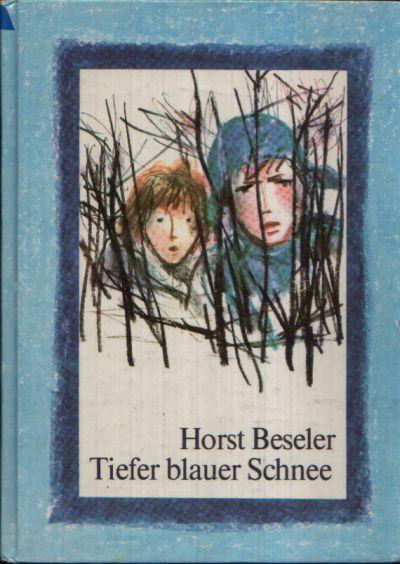 Tiefer blauer Schnee Illustrationen von Bernhard Nast