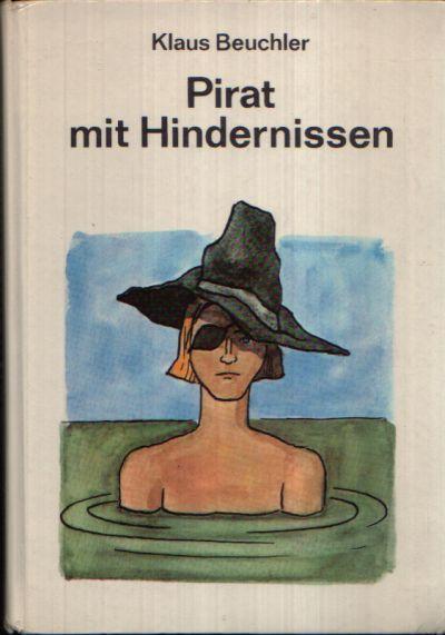 Pirat mit Hindernissen Illustrationen von Heinz Handschick