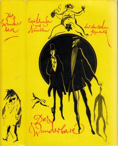 Das Wunderbare - Novellen der deutschen Romantik