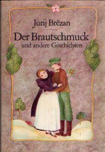 Der Brautschmuck und andere Geschichten