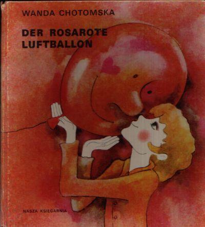 Der rosarote Luftballon Illustrationen von Maria Uszacka