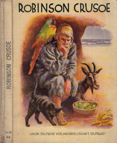 Robinson Crusoe oder wunderbare Abenteuer eines Schiffbrüchigen