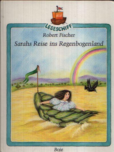 Sarahs Reise ins Regenbogenland